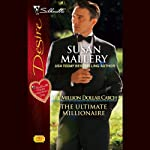 The Ultimate Millionaire (       UNABRIDGED) by Susan Mallery Narrated by Gabra Zackman