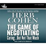 The Game of Negotiating: Caring...But...