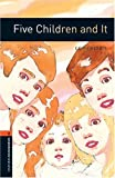 Five Children and It (Oxford Bookworms)