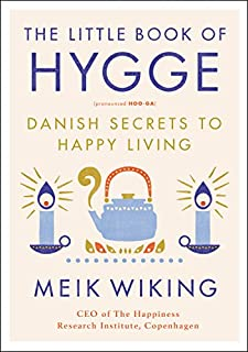 Book Cover: The Little Book of Hygge: Danish Secrets to Happy Living