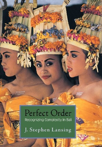 Perfect Order: Recognizing Complexity in Bali (Princeton Studies in Complexity)