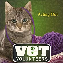 Acting Out: Vet Volunteers, Book 14 (       UNABRIDGED) by Laurie Halse Anderson Narrated by Jessica Almasy