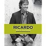 Ricardo: Meals for Every Occasionby Ricardo Larrivee
