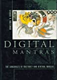 img - for Digital Mantras: The Languages of Abstract and Virtual Worlds by Holtzman Steven R. (1994-06-01) Hardcover book / textbook / text book