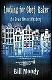 Looking for Chet Baker: An Evan Horne Mystery