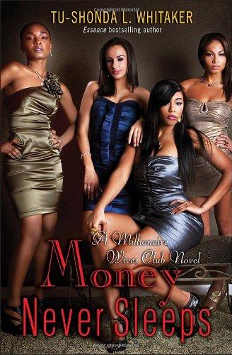 Money Never Sleeps (Millionaire Wives Club)