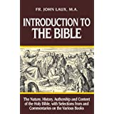 Introduction to the Bibleby John Laux