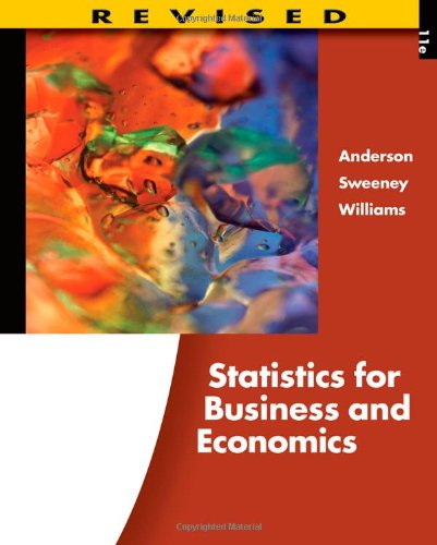 Statistics for Business and Economics, Revised (with...