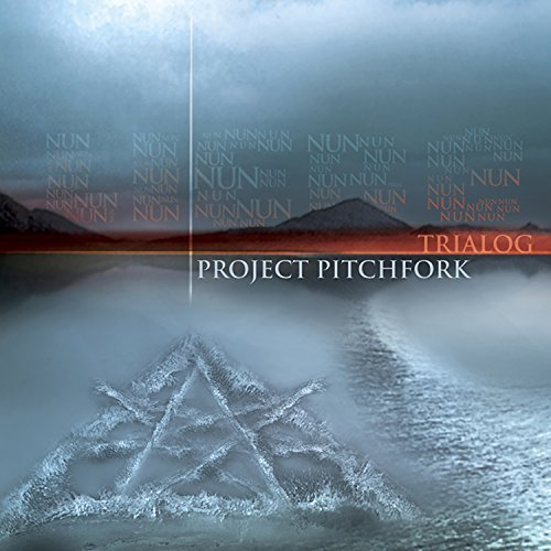 Trialog by Project Pitchfork (2003-02-04)