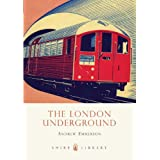 The London Underground (Shire Library)by Andrew Emmerson