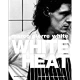 White Heatby Marco Pierre White