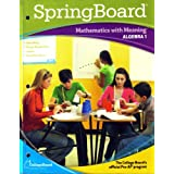Springboard Mathematics with Meaning Algebra 1 (Mathematics with Meaning)