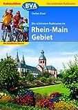 Radreiseführer BVA Die schönsten Radtouren im Rhein-Main Gebiet mit detaillierten Karten
