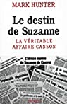 Le destin de Suzanne : La v�ritable affaire Canson par Hunter