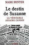Le destin de Suzanne : La véritable affaire Canson par Hunter