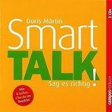Smart Talk: Sag es richtig! -