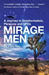 Mirage Men: A Journey into Disinforma...