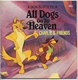 img - for All Dogs Go to Heaven: Charlie's Friends book / textbook / text book