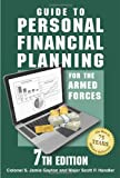 Guide to Personal Financial Planning for the Armed Forces: 7th Edition