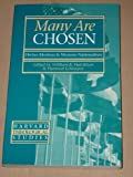 img - for Many Are Chosen (Harvard Theological Studies) book / textbook / text book