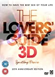The Lovers' Guide 3D - Igniting Desire: How to have the best sex of your life [DVD]