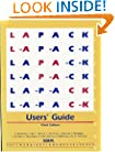 LAPACK Users' Guide (Software, Environments and Tools)