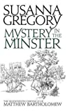 Mystery in the Minster (Matthew Bartholomew Chronicles)