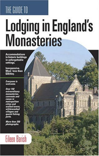 Guide to Lodging in England's Monasteries