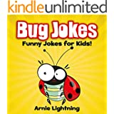 Jokes for Kids: Bug Jokes for Kids!: Funny Jokes and Cute & Colorful Illustrations (Funny Jokes for Kids) (English Edition)