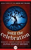 img - for Until The Celebration (The Green Sky Trilogy, 3) book / textbook / text book