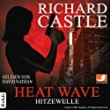 Heat Wave - Hitzewelle (Castle 1) (       UNABRIDGED) by Richard Castle Narrated by David Nathan