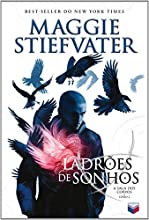 Ladrões De Sonhos. A Saga Dos Corvos - Volume 2