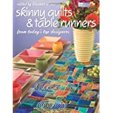 Skinny Quilts and Table Runners ~ Eleanor Levie