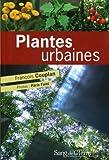 echange, troc François Couplan, Pâris Faini - Plantes urbaines