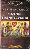 The Rise and Fall of Saxon Transylvania (Romania Explained To My Friends Abroad)
