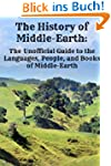 The History of Middle-Earth: The Unof...