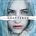 Shattered: Slated Trilogy, Book 3 Hörbuch von Teri Terry Gesprochen von: Kathryn Drysdale