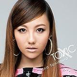 TOXIC(DVD付)