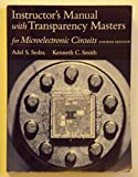 """Instructor's Manual with Transparency Masters for """"Microelectronic Circuits, Fourth Edition"""" (0195117697) by Sedra, Adel S."""