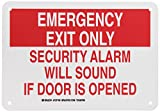 """Brady 127165 Fire Safety Sign, Legend """"Emergency Exit Only Security Alarm Will Sound If Door Is Opened"""", 7"""" Height, 10"""" Width, Red on White"""