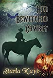 Her Bewitched Cowboy