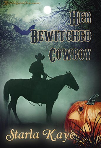 Starla Kaye - Her Bewitched Cowboy (English Edition)