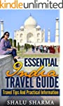 Essential India Travel Guide: Travel...