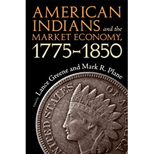 American Indians and the market economy, 1775-18506