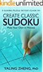 CREATE CLASSIC SUDOKU: Make Your Own...