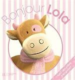 echange, troc Amtoys - Bonjour Lola