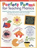 img - for Perfect Poems for Teaching Phonics (Grades K-2) by Ellermeyer, Deborah, Hechtman, Judi, Grove, Sandra, Judi, He (1999) Paperback book / textbook / text book