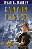 img - for Canyon of Danger (Goldtown Adventures) book / textbook / text book