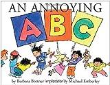 An Annoying ABC (0375867082) by Bottner, Barbara