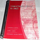 img - for UNITED STATES HISTORY TO 1865 >CUSTOM< book / textbook / text book